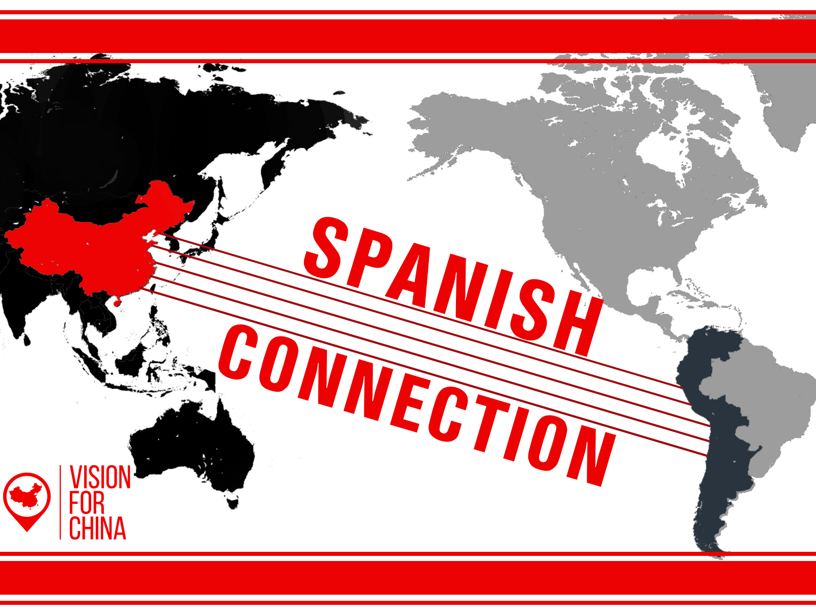 Spanish Missions in China - Connecting Latin America to China